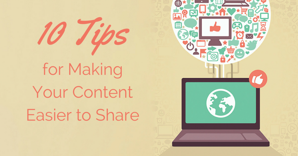 10 Tips for Making Content Easier to Share - Facebook
