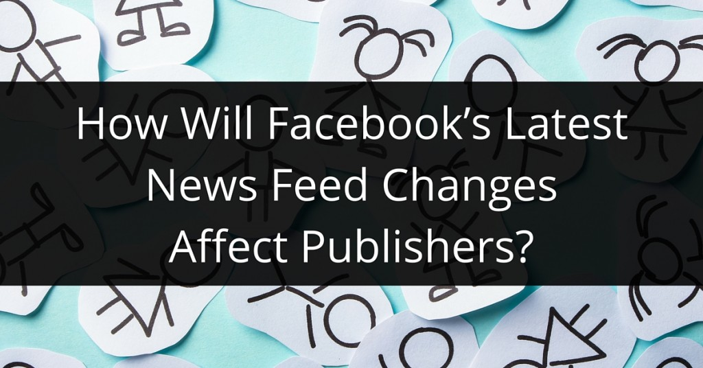 Facebook's Latest News Feed Change